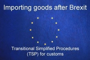Transitional Simplified Procedures (TSP) for customs
